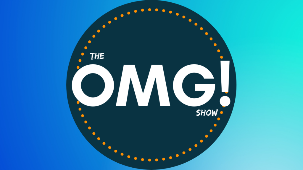 The OMG! Show